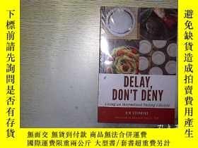 二手書博民逛書店DELAY罕見DON T DENY 未開封... .....Y2