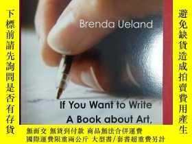 二手書博民逛書店If罕見You Want to Write: A Book ab