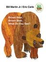 2021 美國暢銷書排行榜 Brown Bear, Brown Bear, What Do You See? Board book – September 15, 1996