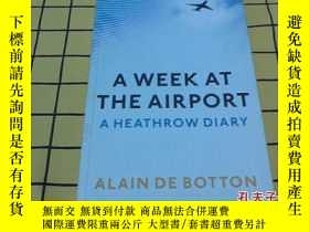二手書博民逛書店A罕見WEEK AT THE AIRPORT:A HEATHRO