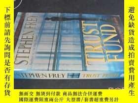 二手書博民逛書店STEPHEN罕見FREY TRUST FUND5919 不詳.