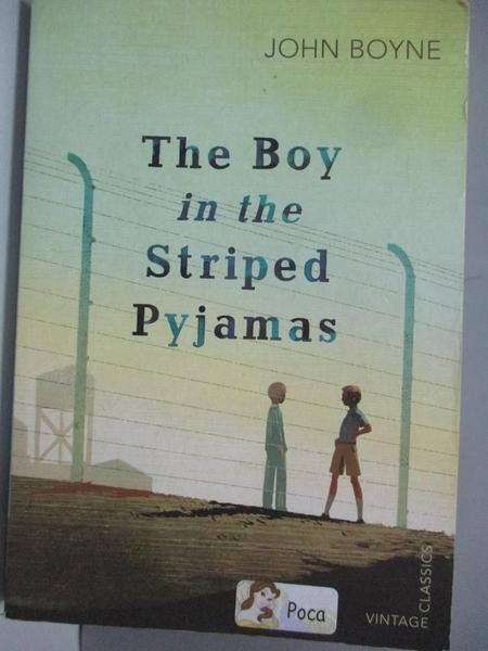 【書寶二手書T4/原文小說_AII】The Boy in the Striped Pyjamas_John Boyne