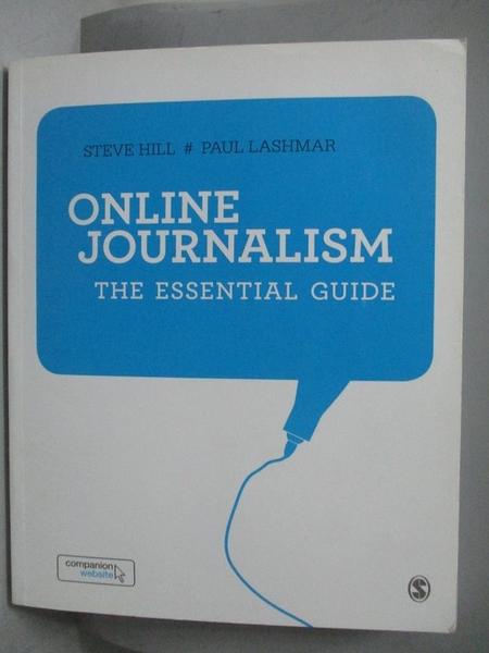 【書寶二手書T8/語言學習_YJR】Online Journalism-The Essential Guide_Hill