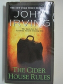 【書寶二手書T3/原文小說_GBL】The Cider House Rules_Irving, John