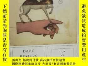 二手書博民逛書店戴夫·艾格斯罕見How We Are Hungry by Dav