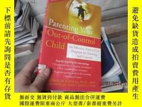 二手書博民逛書店Parenting罕見Your Out-of-Control C