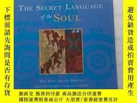 二手書博民逛書店the罕見secret language of the soul