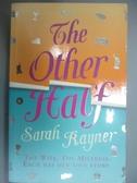 【書寶二手書T2/原文小說_HRH】Other Half_Rayner, Sarah