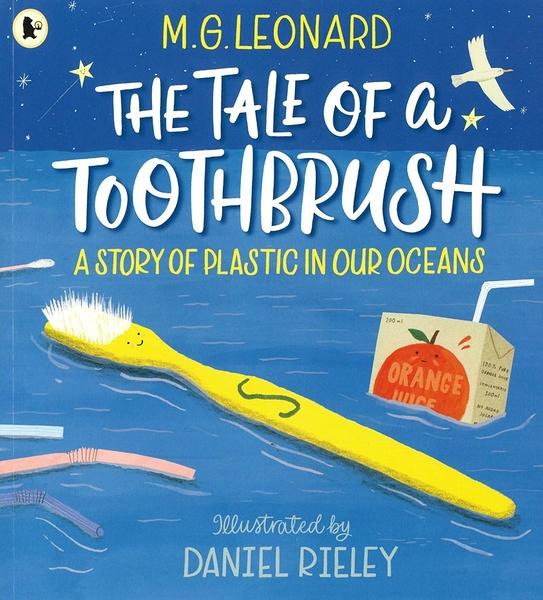 【麥克書店】THE TALE OF A TOOTHBRUSH A STORY OF PLASTIC IN OUR OCEANS《主題:環境保護》