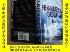 二手書博民逛書店Fearless罕見Golf: Conquering the M