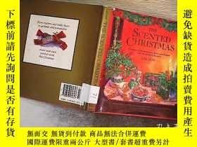 二手書博民逛書店THE罕見SCENTED CHRISTMAS 芬芳的聖誕節Y20