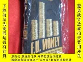 二手書博民逛書店F.U.罕見Money: Make As Much Money