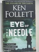 【書寶二手書T1/原文小說_C1P】Eye of the Needle_Follett, Ken