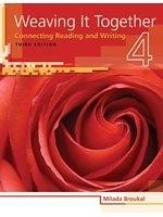 二手書博民逛書店 《ISE Weaving it Together 4》 R2Y ISBN:1426633521│MiladaBroukal