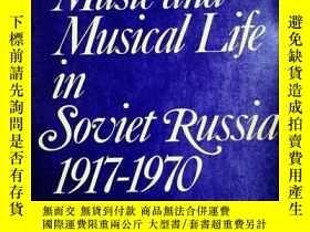 二手書博民逛書店Music罕見and Musical Life in Sovie
