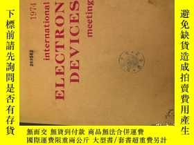 二手書博民逛書店1974罕見international electron dev