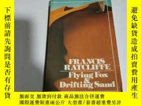 二手書博民逛書店FLYING罕見FOX AND DRIFTING SAND(外文