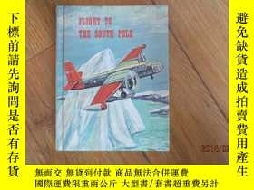 二手書博民逛書店FLIGHT罕見TO THE SOUTH POLE 館藏書Y57