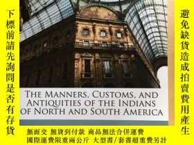 二手書博民逛書店The罕見Manners Customs and Antiqui