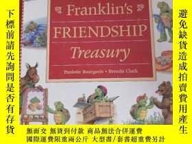 二手書博民逛書店英文原版罕見童書繪本《franklins friendship treasury》Y227550