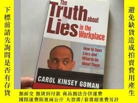 二手書博民逛書店The罕見Truth About Lies in the Workplace: How to Spot Liars