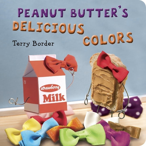 【麥克書店】PEANUT BUTTERS DELICIOUS COLORS/硬頁書《食物》