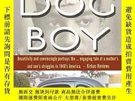 二手書博民逛書店The罕見Dog Boy-狗仔Y346464 Noel Anenberg Noel Anenberg ISBN
