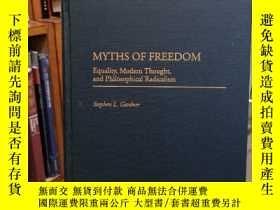 二手書博民逛書店Myths罕見of Freedom: Equality, Mod
