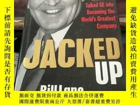 二手書博民逛書店JACKED罕見UP:INSIDE WELCH'S COMMUNICATIONY203750 Bill Lan