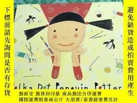二手書博民逛書店英文原版兒童繪本:POLKA罕見DOT PENGUIN POTTERY(12開本)Y246081 請看圖 請看