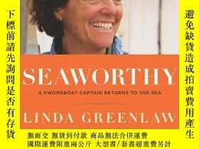 二手書博民逛書店B0064XATI0罕見Seaworthy: A Swordboat Captain Returns to the