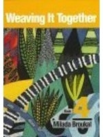 二手書博民逛書店《Weaving It Together: Book 4》 R2
