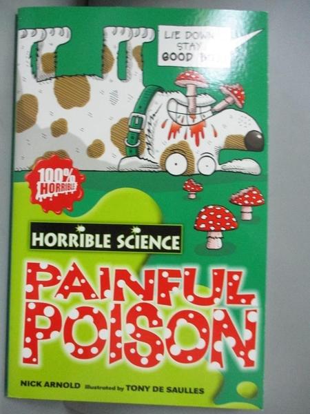 【書寶二手書T5/原文小說_NPC】Painful Poison(Horrible Science)_Nick Arno