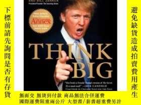二手書博民逛書店Think罕見BIG: Make it happen in business and life[大膽想]Y44