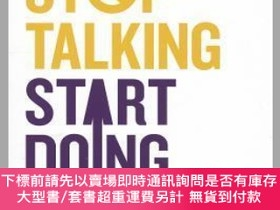 二手書博民逛書店預訂Stop罕見Talking, Start Doing - A Kick In The Pants In Six