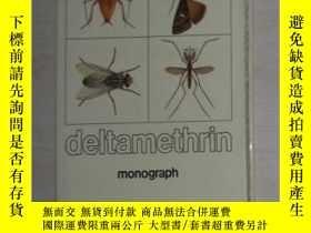二手書博民逛書店英文原版罕見Deltamethrin, Monograph by