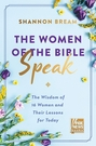 2021 美國暢銷書排行榜 The Women of the Bible Speak: The Wisdom of 16 Women and Their Lessons for Today Hardcover