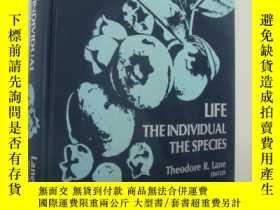 二手書博民逛書店LIFE:The罕見individual,the species
