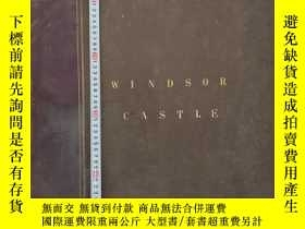 二手書博民逛書店超大開本罕見56 cm x 43 cm Windsor Castle: Picturesque & Descrip