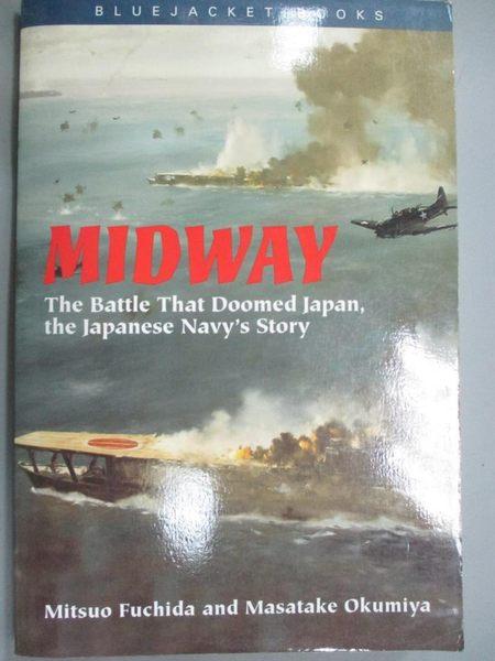 【書寶二手書T9/原文書_JLQ】Midway: The Battle That Doomed Japan, the J