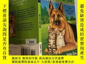 二手書博民逛書店The罕見Pet Shop job寵物店工作Y200392