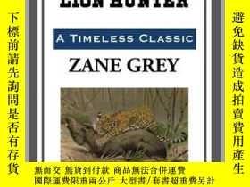 二手書博民逛書店The罕見Young Lion HunterY410016 Zane Grey Start Publishin