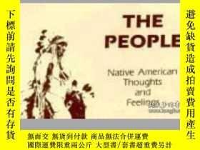 二手書博民逛書店The罕見People: Native American Thoughts And FeelingsY3077