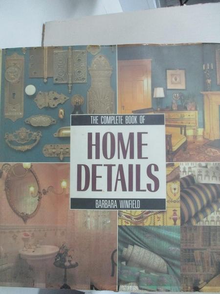 【書寶二手書T7/設計_KKG】Complete Book of Home Details_Rh Value Publishing