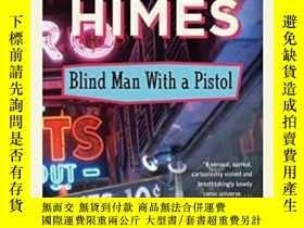 二手書博民逛書店Blind罕見Man With A PistolY364682 Chester Himes Vintage