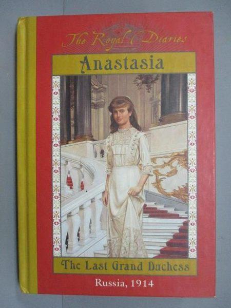 【書寶二手書T9/原文小說_IPW】Anastasia, the Last Grand Duchess: Russia