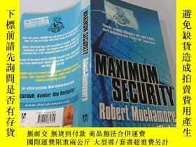 二手書博民逛書店Maximum罕見Security Robert Muchamore:最大限度的安全 羅伯特·馬奇莫爾Y200