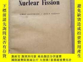 二手書博民逛書店nuclear罕見fission(P419)Y173412