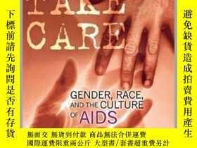 二手書博民逛書店Women罕見Take Care: Gender, Race, and the Culture of AIDS-婦