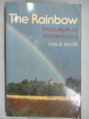 【書寶二手書T6/原文小說_QAW】The Rainbow_Carl B.Boyer